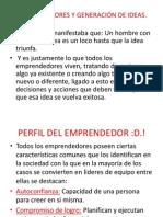 """EMPRENDEDORES Y GENERACIÃ""""N DE IDEAS"""
