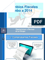 Cambios Fiscales Rumbo a 2014