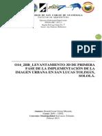 014_2HB_LEVANTAMIENTO 3D DE PRIMERA FASE DE LA IMPLEMENTACION DE LA IMAGEN URBANA EN SAN LUCAS TOLIMÁN, SOLOLÁ.
