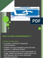 1. videoconferencingppt-13348570716444-phpapp01-120419123834-phpapp01