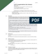 Adressage IP et segmentation des réseaux