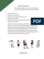 El ejercicio de los niños