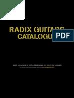 Radix Guitars Complete