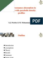 Lasers Resonance Absorption in Plasmas With Parabolic Density Profiles