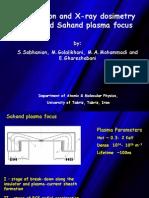 Neutron and X-Ray Dosimetry Around Sahand Plasma Focus