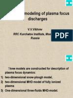 Computer Modeling of Plasma Focus Discharges