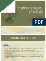 Clipper e Visual Dataflex