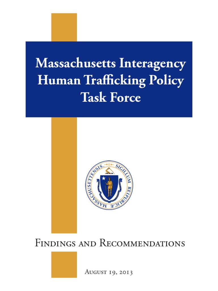 MA Interagency HT Policy Task Force Findings | Victimology | Human