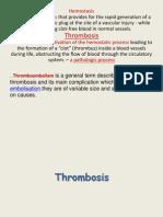 Thrombosis Hemostasis