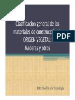 2012 Int. Tecnol. Guía de clase Clas. Gral. Mat. -Origen Vegetal-