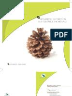 Desarrollo Forestal Sustentable en Mexico. Avances 2001-2006