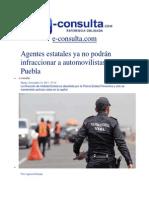 19-11-2013 e-consulta.com - Agentes estatales ya no podrán infraccionar a automovilistas en Puebla