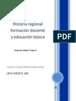 Historia regional formación docente y educación básica- pregunta