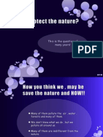 How to Protect the Nature