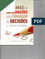 A. Carlos Cassarro - Sistemas de Informações para Tomadas de Decisões