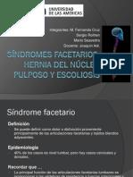 Síndromes facetarios, Hernia del nucleo pulposo y