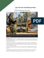 Mineração de ouro devasta Amazônia peruana