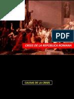 semana4crisisdelarepblicaromana-121111144016-phpapp02