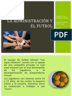 La administración y El futbol