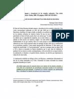 Castro-Gómez, Santiago. Apogeo y decadencia de la teoría tradicional, reseña de Reynoso, Carlos. Apogeo y decadencia de los estudios culturales