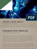 OGR 2 Secret Lair