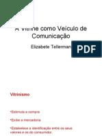 A Vitrine como Veículo de Comunicação