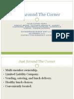 Just Around the Corner-Presentation