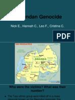 rwandan genocide- hannah leo cristina nick