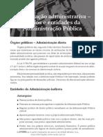 Organização administrativa - órgãos e entidades da Administração Pública