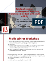 Building Success:How an Intersession Workshop Transformed Student Outcomes in Math. 2013 Strengthening Student Success Conference