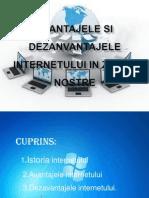 Avantajele Si Dezanvantajele Internetului in Zilele Nostre