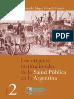 Los orígenes institucionales de la salud pública en la argentina II
