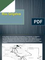 Presentacion Rio Grijalva