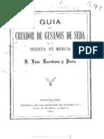 Guia Del Criador de Gusano de Seda Murcia -1881