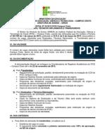 Edital Graduados Tcnicos Diplomados e Transferidos 2013.2