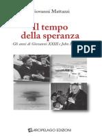 Giovanni Mattazzi - estratto Da- Il tempo della speranza - J.F. Kennedy - Vita e Opere