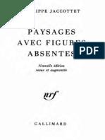 Jaccottet  PAYSAGES AVEC FIGURES ABSENTES