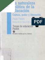 Freire Paulo - La Naturaleza Politica de La Educacion