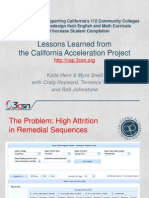 Lessons Learned from the California Acceleration Project