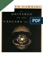 Stepehn Hawking El Universo en Una Cascara de Nuez