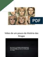 A História das Drogas slides