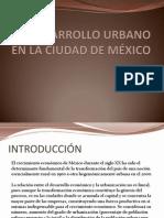 EL DESARROLLO URBANO EN LA CIUDAD DE MÉXICO