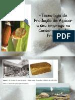 Aula 7_ Conservação de Alimentos pelo uso do Açúcar