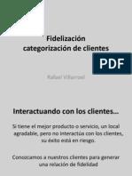 fidelización categorización de clientes