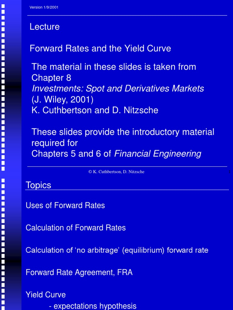 Chp05a Forward Rates And Yield Curve Yield Curve Yield Finance