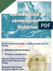 INTRODUCCIÓN AL CONOCIMIENTO HISTORICO