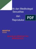Aspek Etik Dan Medikolegal Sexualitas Dan Reproduksi