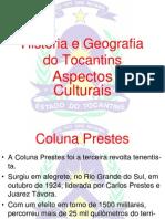 História e Geografia do Tocantins - Coluna Prestes