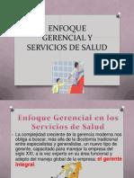 Enfoque Gerencial y Servicios de Salud