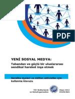 YENİ SOSYAL MEDYA: Tabandan ve güçlü bir uluslararası sendikal hareket inşa etmek
